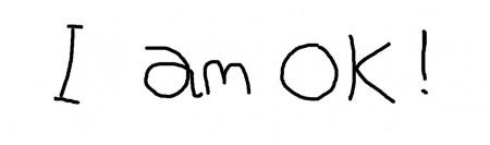 I am ok 450x133 I am OK!