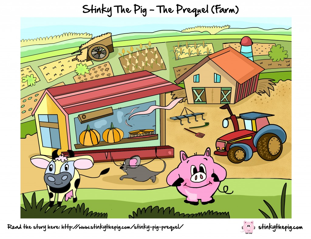Stinky The Pig Farm 1024x788 The Prequel